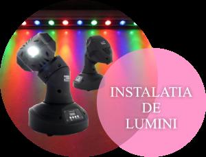 Instalatia de lumini Luxmaeriaj